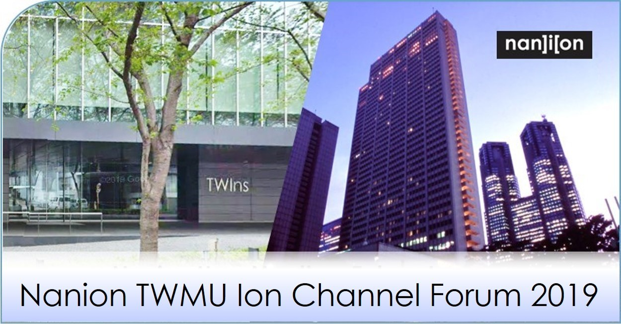 12.09.2019: Nanion TWMU Ion Channel Forum on 03 - 04.10.2018
