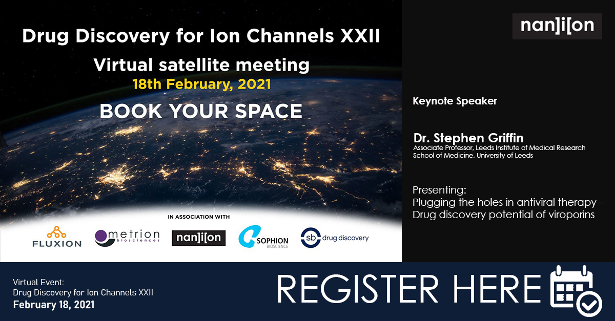 18.01.2021: Drug Discovery for Ion Channel XXII Satellite Meeting