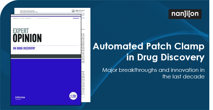 13.07.2020: Publication Alert - Automated Patch Clamp in Drug Discovery: major breakthroughs and innovation in the last decade