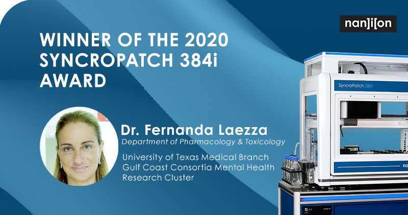 06.08.2020: Meet Fernanda Laezza - Recipient of the 2020 SyncroPatch 384i Research Grant