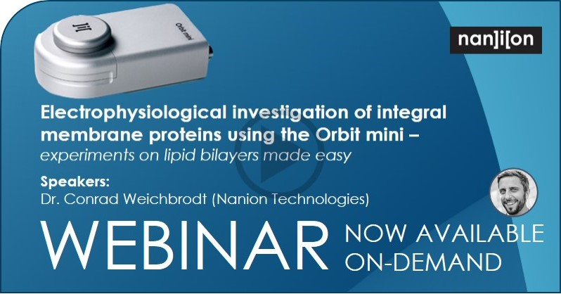 21.09.2020: Playback of the Electrophysiological investigation of integral membrane proteins. Webinar now available