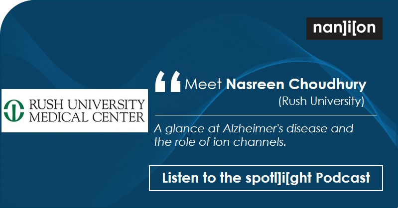 spotl]i[ght - Podcast - Nasreen Choudhury (Rush University)